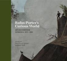 Book cover of Rufus Porter's Curious World